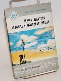 image of Hawa rayidin aldinala melumat berix (Uyghur language edition of Tianqi yubao = Weather report)