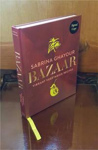 Bazaar, Vibrant Vegetarian Recipes - **Signed** - 1st/1st