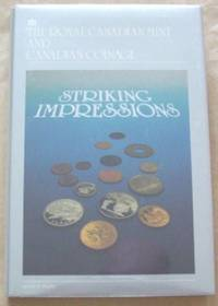 image of Striking Impressions. The Royal Canadian Mint and Canadian Coinage