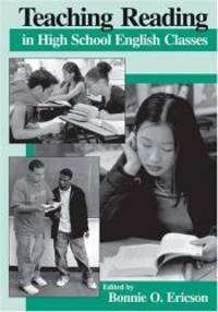 Teaching Reading in High School English Classes by Bonnie O. Ericson - Paperback - 2001-09-03 - from Books Express (SKU: 0814151868q)