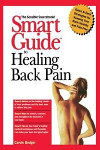 Smart Guide to Healing Back Pain