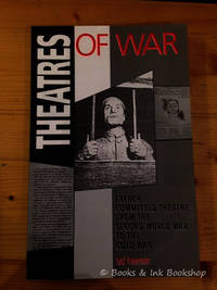 Theatres of War: French Committed Theatre from the Second World War to the Cold War