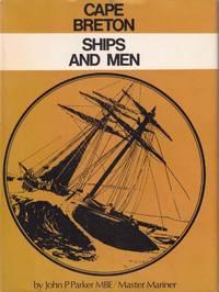 Cape Breton, Ships and Men.
