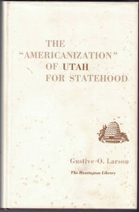 The Americanization of Utah for Statehood