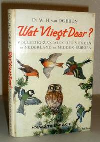 Wat Vliegt Daar? - Volledig Zakboek Der Vogels Van Midden-Europa