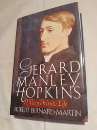 Gerard Manley Hopkins: A Very Private Life