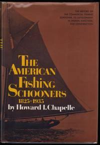 The American Fishing Schooners 1825-1935