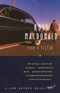 image of Find a Victim : A Lew Archer Novel