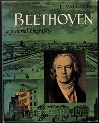 Beethoven. A Pictorial Biography.
