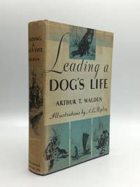 LEADING A DOG'S LIFE