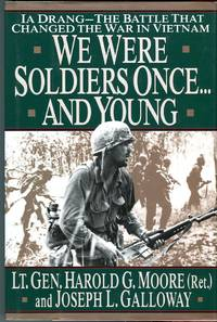 We Were Soldiers Once…and Young: Ia Drang: The Battle that Changed the War in Vietnam