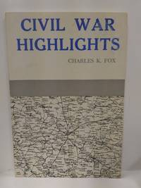 Civil War Highlights (SIGNED)