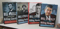 "KILLING LINCOLN; KILLING PATTON; KILLING KENNEDY; KILLING REAGAN; 4  VOLUMES OF BILL O'REILLY'S ""KILLING"" SERIES"