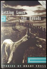 image of Letting Loose the Hounds and Other Stories [Uncorrected Proof]