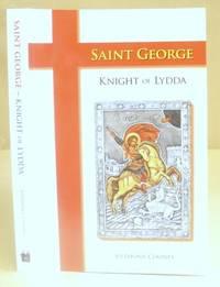 Saint George  - Knight Of Lydda