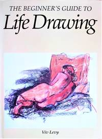image of The Beginner's Guide to Life Drawing