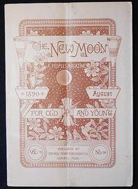 The New Moon: A People's Magazine August 1890 vol. 9 no. 10 [The Wailing Woman by Yda Hillis Addis]