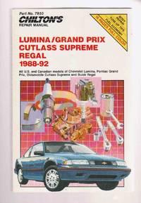 Lumina / Grand Prix, Cutlass Supreme, and Regal, 1988-92 by  Steve (Ed. ) Morgan - Paperback - 1992 - from Riverwash Books and Biblio.com