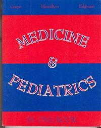 Medicine & Pediatrics: In One Book