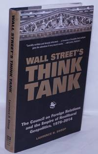image of Wall Street's Think Tank: The Council on Foreign Relations and the Empire of Neoliberal Geopolitics, 1976-2014