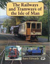 Railways and tramways of the Isle of Man.