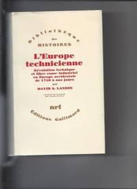 L'Europe technicienne.  Revolution technique et libre essor industriel en Europe occidentale...