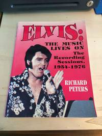 image of Elvis: The Music Lives On. The Recording Sessions, 1954-1976