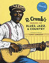image of R.Crumb's Heroes of Blues, Jazz and Country (with CD)