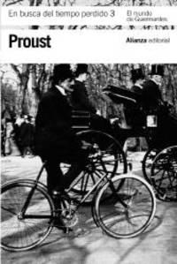 En busca del tiempo perdido, 3. El mundo de Guermantes (Spanish Edition) by Marcel Proust - Paperback - 2011-10-15 - from Books Express and Biblio.com