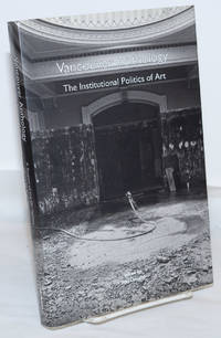 image of Vancouver Anthology; The Institutional Politics of Art