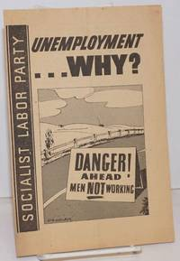 image of Unemployment ... why?   Danger ahead men NOT working