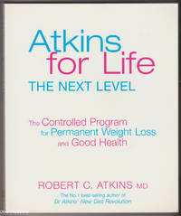 image of ATKINS FOR LIFE : The Complete Controlled Carb Program for Permanent Weight Loss and Good Health