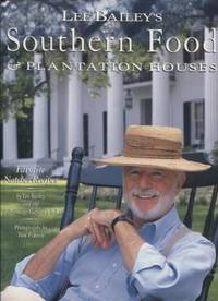 Lee Bailey's Southern Food And Plantation Houses