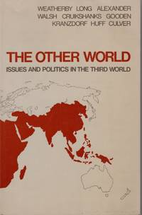 image of The Other World Issues and Politics in the Third World