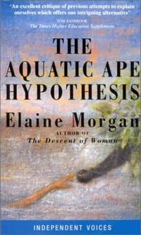 image of The Aquatic Ape Hypothesis: Most Credible Theory of Human Evolution