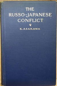 The Russo-Japanese Conflict:  Its Causes and Issues