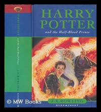Harry Potter and the half-blood prince / J.K. Rowling