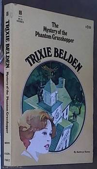 image of Trixie Belden and The Mystery of the Phantom Grasshopper ( No. 18)
