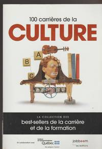 100 CARRIERES DE LA CULTURE [Paperback] by Collectif
