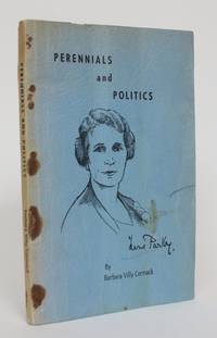 image of Perennials and Politics: The Life Story of Hon. Irene Parlby, LL.D.