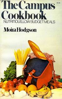The Campus Cookbook by Hodgson, Moira - 1973