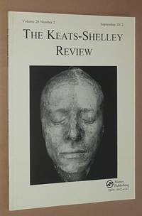 The Keats-Shelley Review. Vol.26 No.2, September 2012