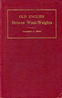 Old English Bronze Wool-Weights THE AUTHOR's OWN COPY