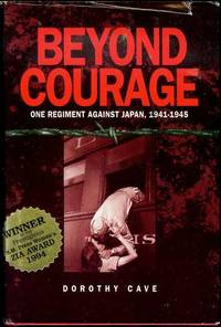 Beyond Courage: One Regiment Against Japan, 1941-1945