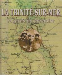 La trinite sur mer, regards de memoire