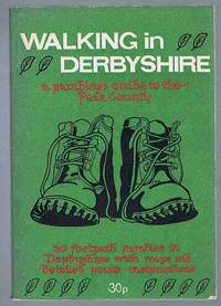 image of Walking In Derbyshire: A Rambler's Guide to the Peak County