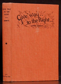Give Way to the Right: Serving with the A.E.F. in France during the World War