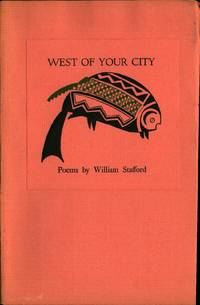 WEST OF YOUR CITY by  William STAFFORD - Paperback - Signed First Edition - 1960 - from Charles Agvent and Biblio.co.uk