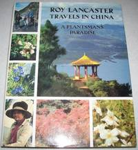Roy Lancaster Travels in China: A Plantsman's Paradise