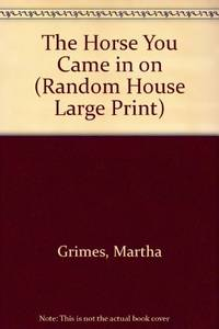 image of The Horse You Came in on (Random House Large Print)